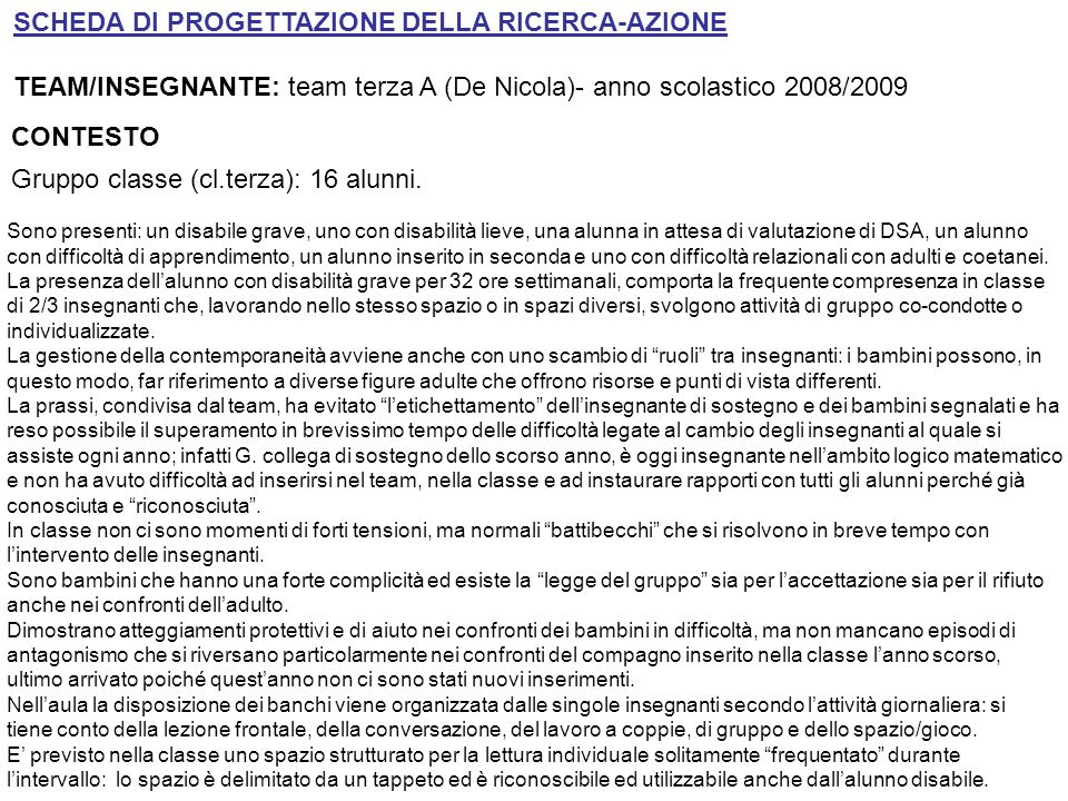 SCHEDA DI PROGETTAZIONE DELLA RICERCA-AZIONE