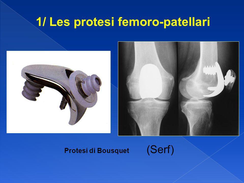 1/ Les protesi femoro-patellari