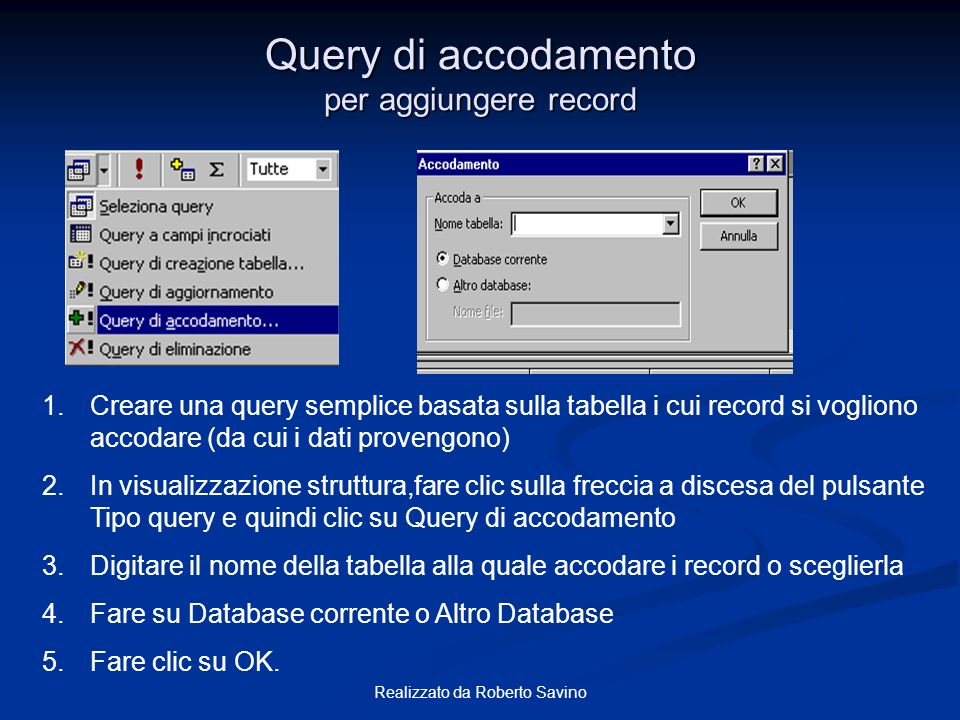 Query di accodamento per aggiungere record