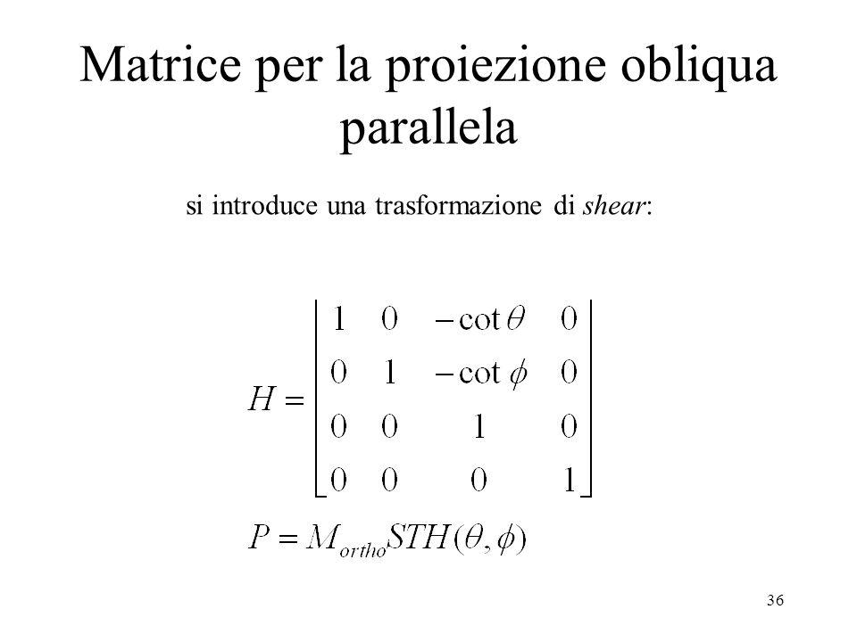 Matrice per la proiezione obliqua parallela
