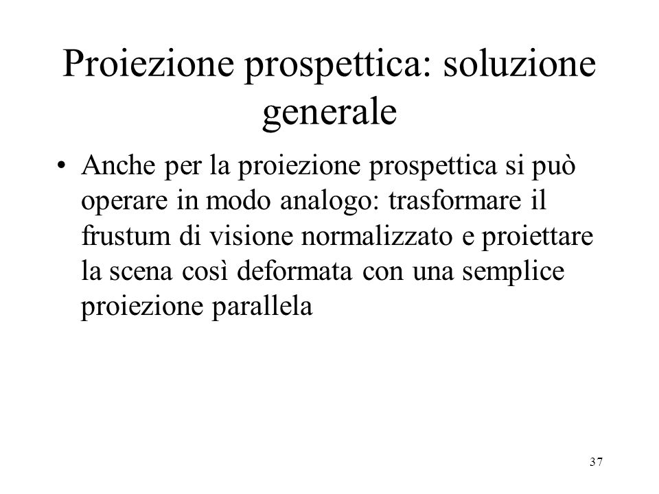 Proiezione prospettica: soluzione generale