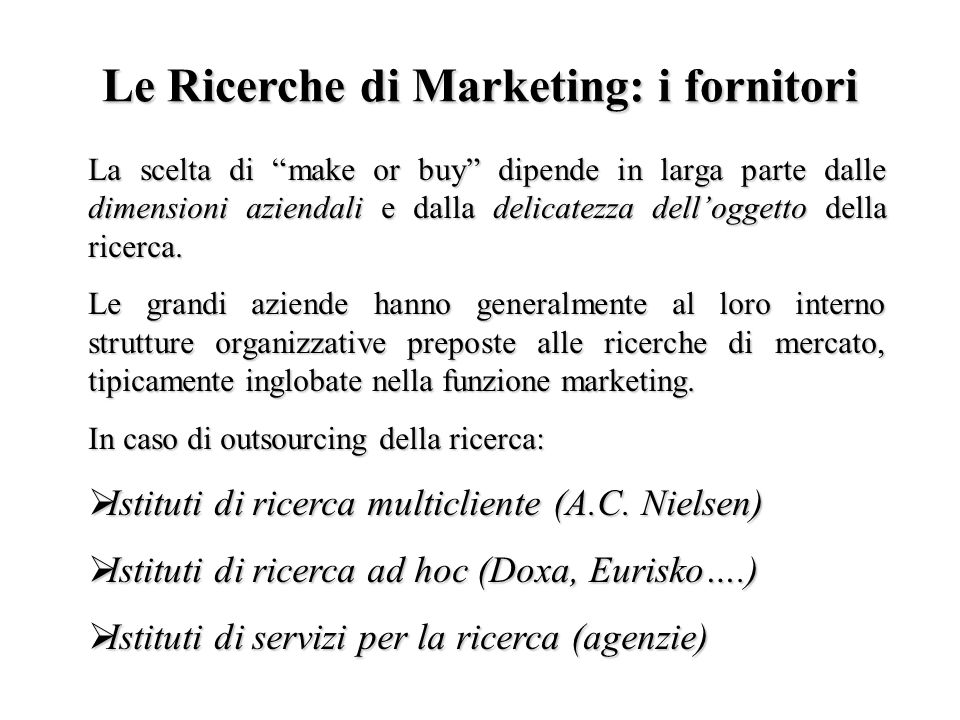 Le Ricerche di Marketing: i fornitori