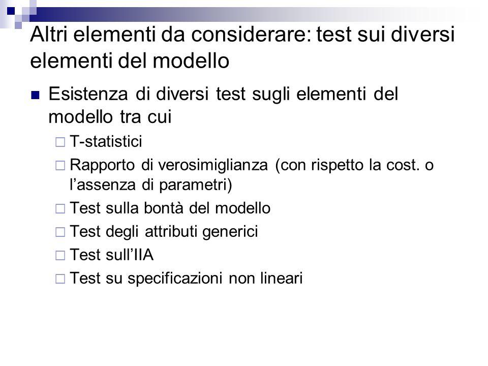 Altri elementi da considerare: test sui diversi elementi del modello