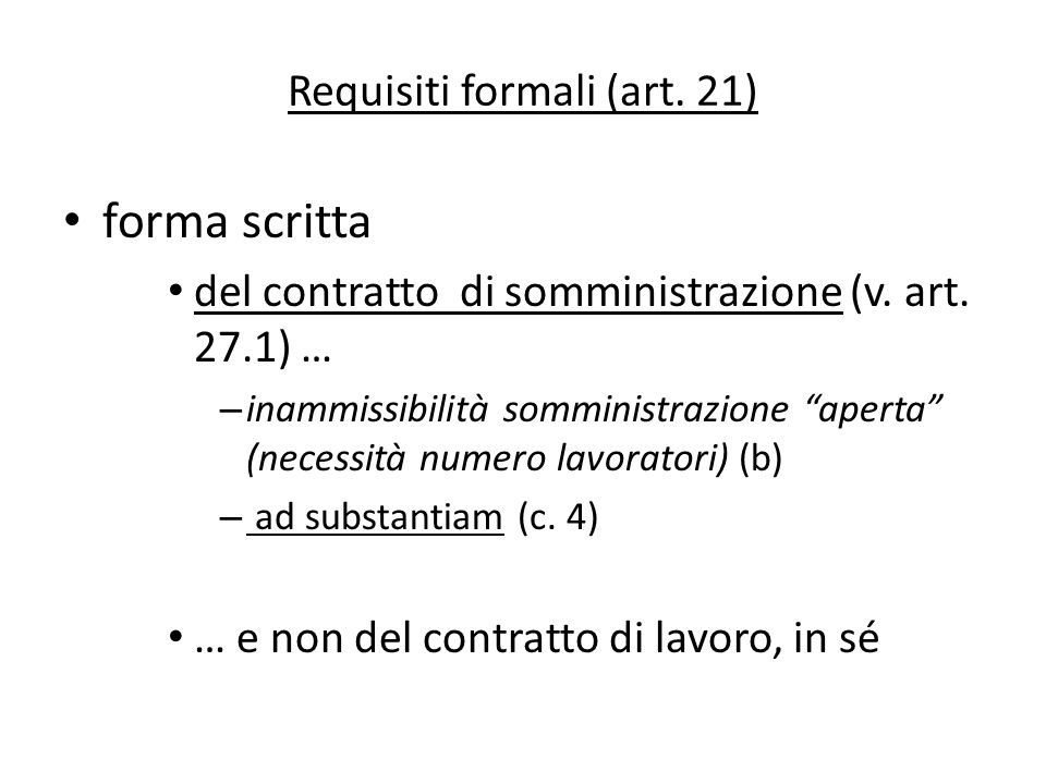 Requisiti formali (art. 21)