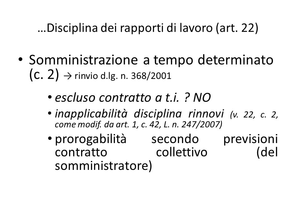 …Disciplina dei rapporti di lavoro (art. 22)