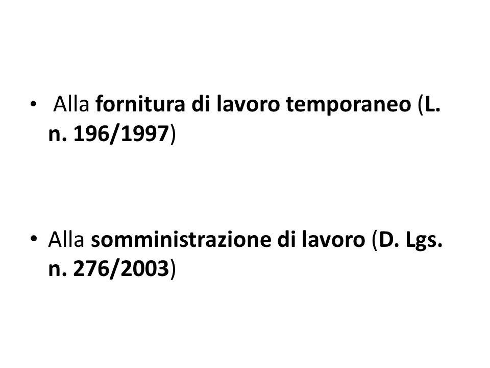 Alla somministrazione di lavoro (D. Lgs. n. 276/2003)