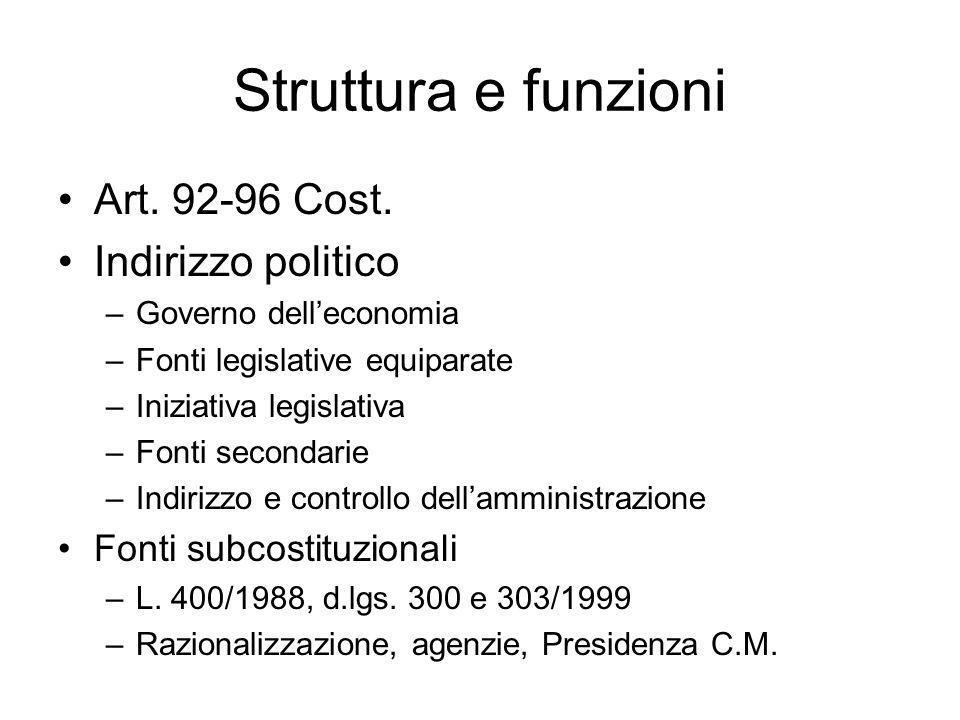 Struttura e funzioni Art. 92-96 Cost. Indirizzo politico