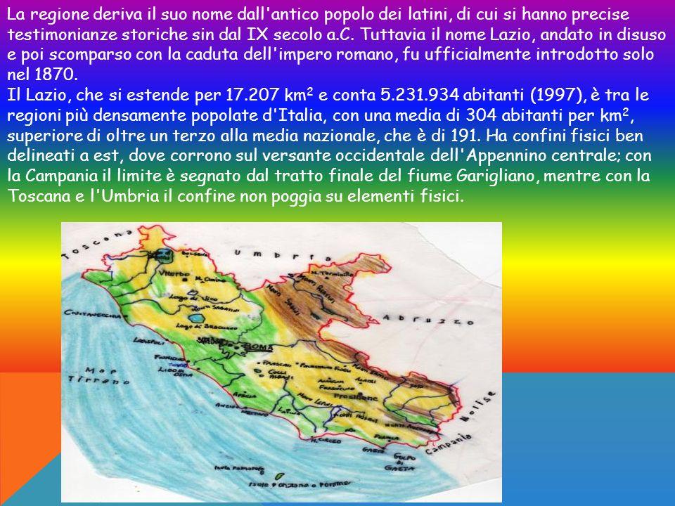 La regione deriva il suo nome dall antico popolo dei latini, di cui si hanno precise testimonianze storiche sin dal IX secolo a.C. Tuttavia il nome Lazio, andato in disuso e poi scomparso con la caduta dell impero romano, fu ufficialmente introdotto solo nel 1870.