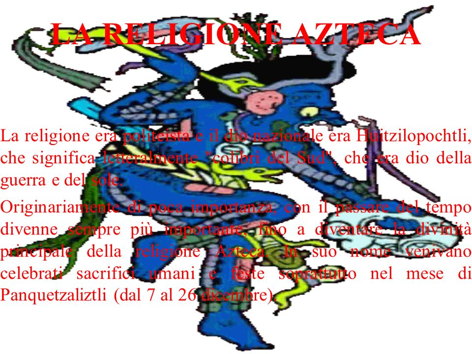 LA RELIGIONE AZTECA
