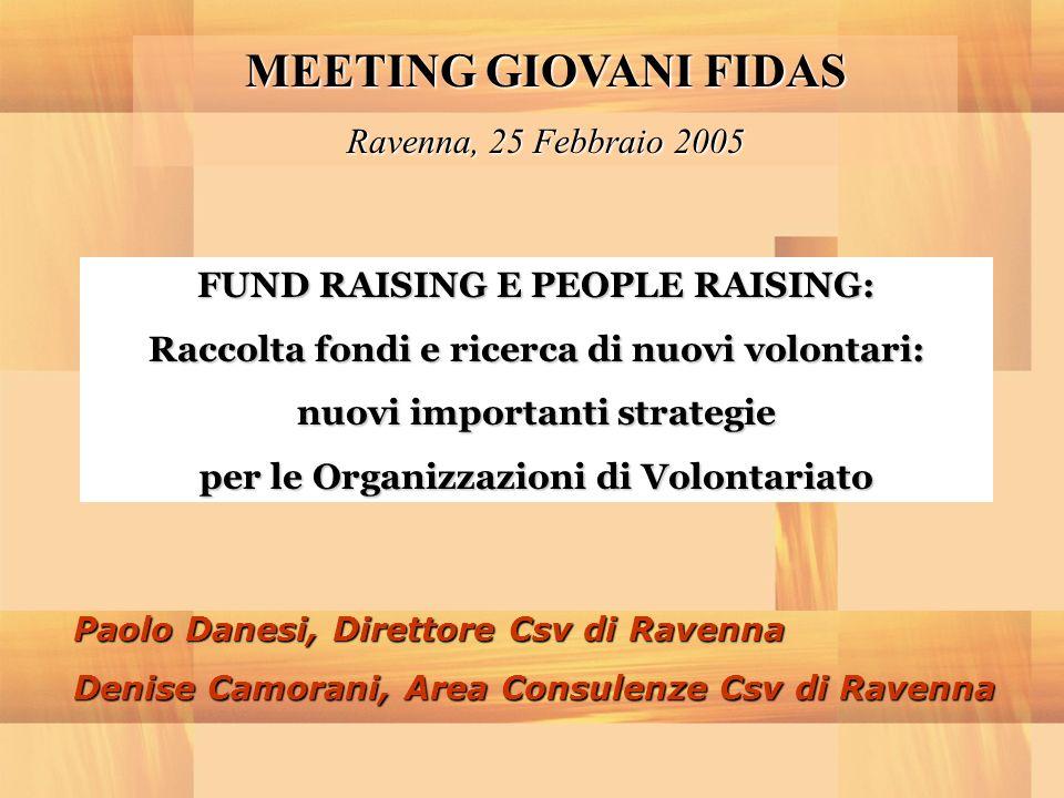 MEETING GIOVANI FIDAS Ravenna, 25 Febbraio 2005