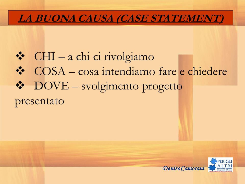 LA BUONA CAUSA (CASE STATEMENT)