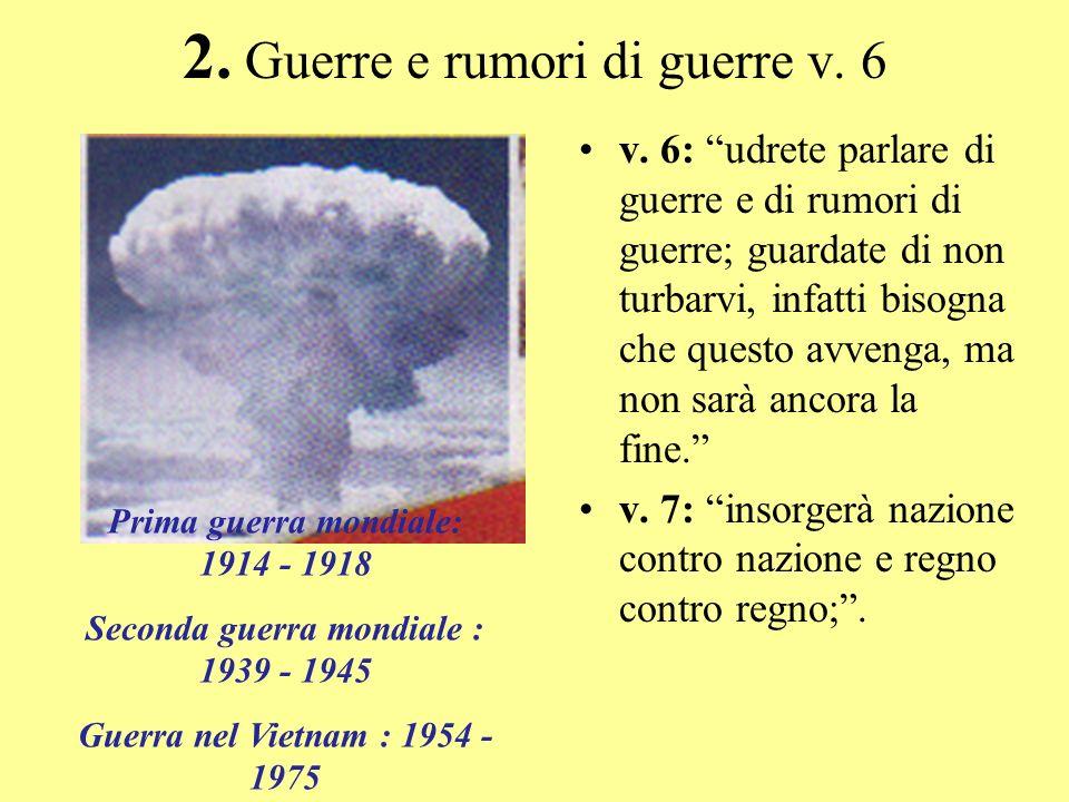 2. Guerre e rumori di guerre v. 6