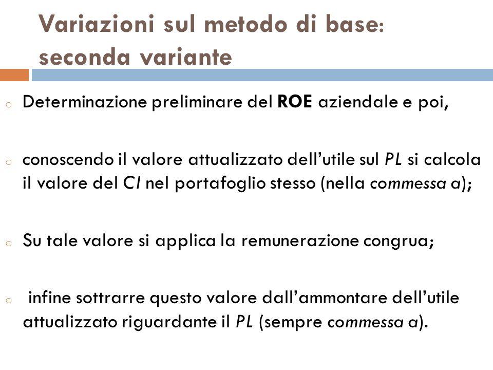 Variazioni sul metodo di base: seconda variante