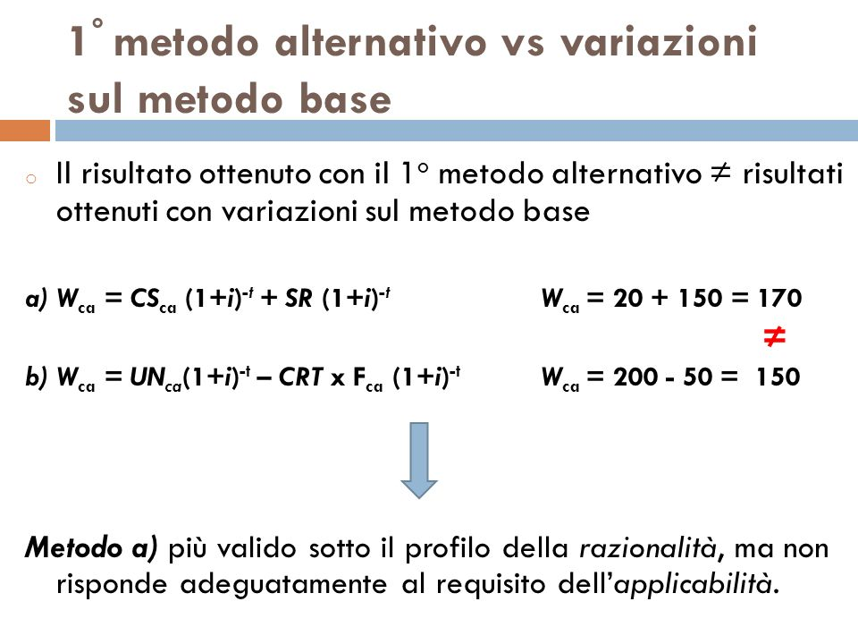 1° metodo alternativo vs variazioni sul metodo base