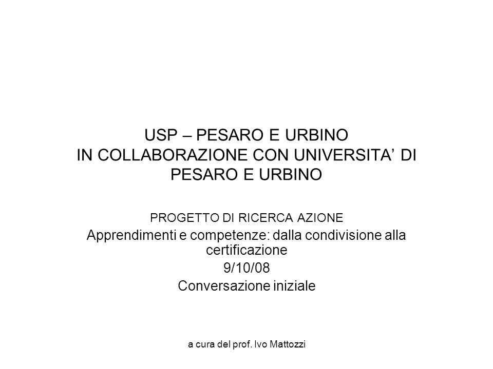 USP – PESARO E URBINO IN COLLABORAZIONE CON UNIVERSITA' DI PESARO E URBINO