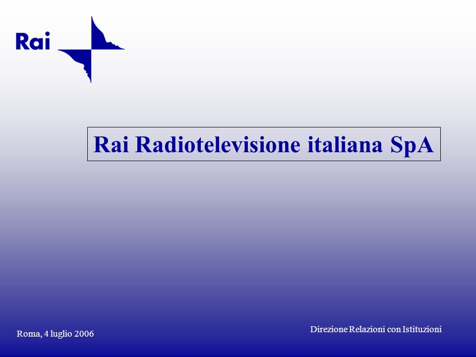 Rai Radiotelevisione italiana SpA