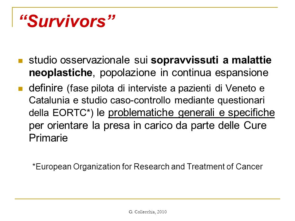 *European Organization for Research and Treatment of Cancer