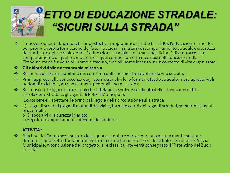 PROGETTO DI EDUCAZIONE STRADALE: SICURI SULLA STRADA