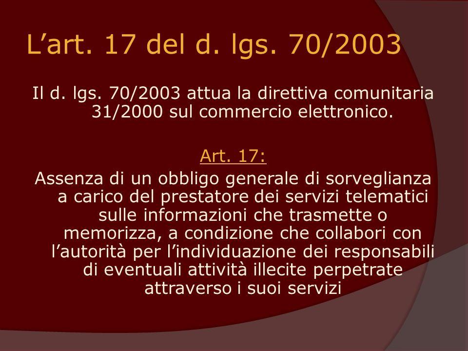 L'art. 17 del d. lgs. 70/2003
