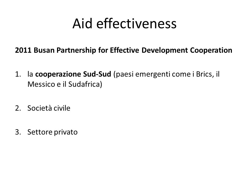 Aid effectiveness 2011 Busan Partnership for Effective Development Cooperation.
