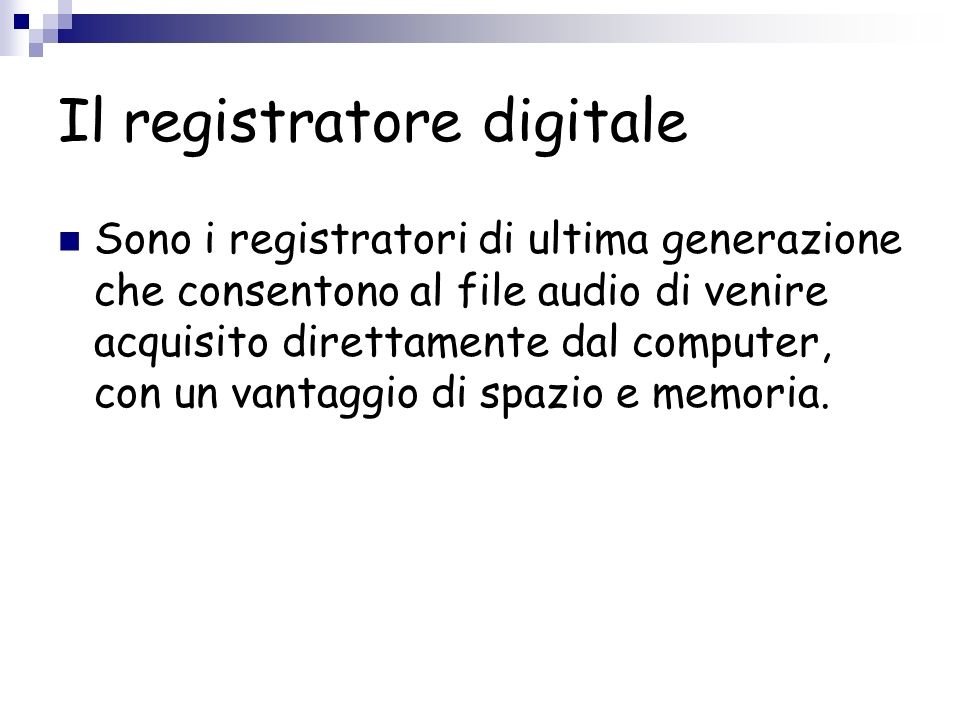 Il registratore digitale