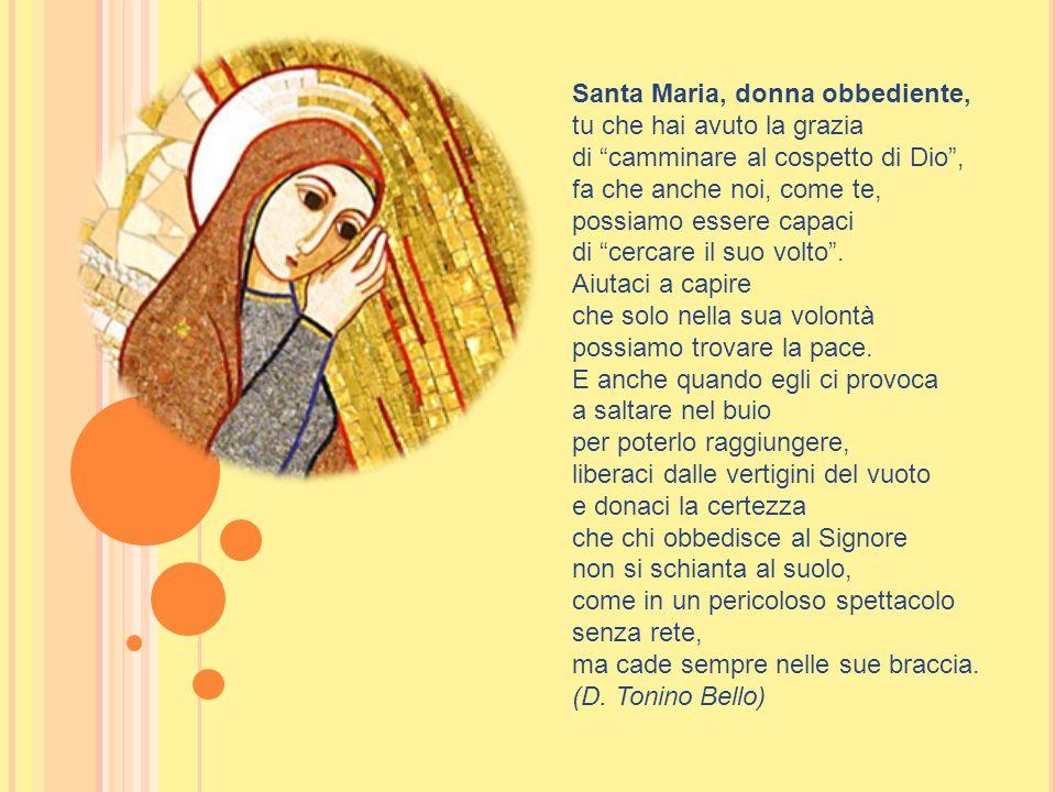 Santa Maria, donna obbediente,