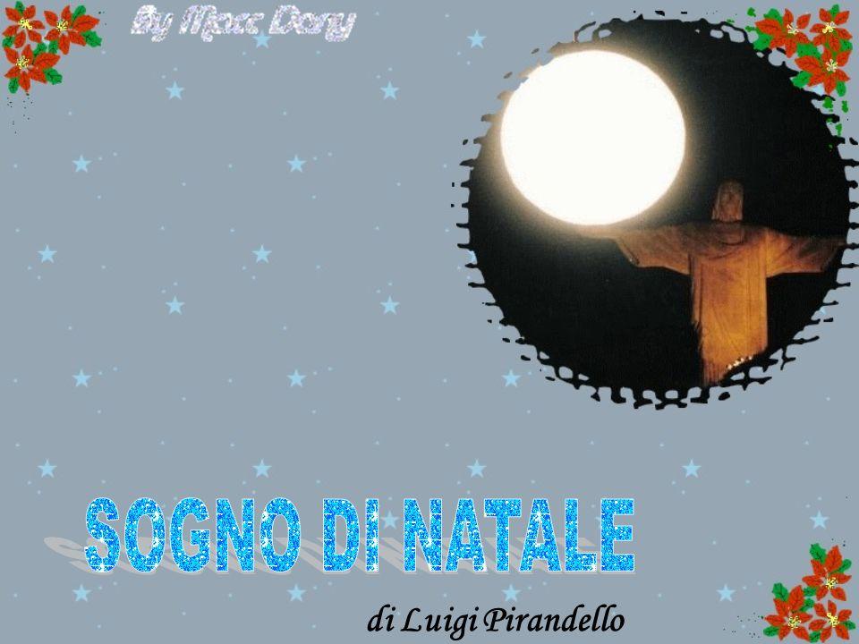 SOGNO DI NATALE di Luigi Pirandello