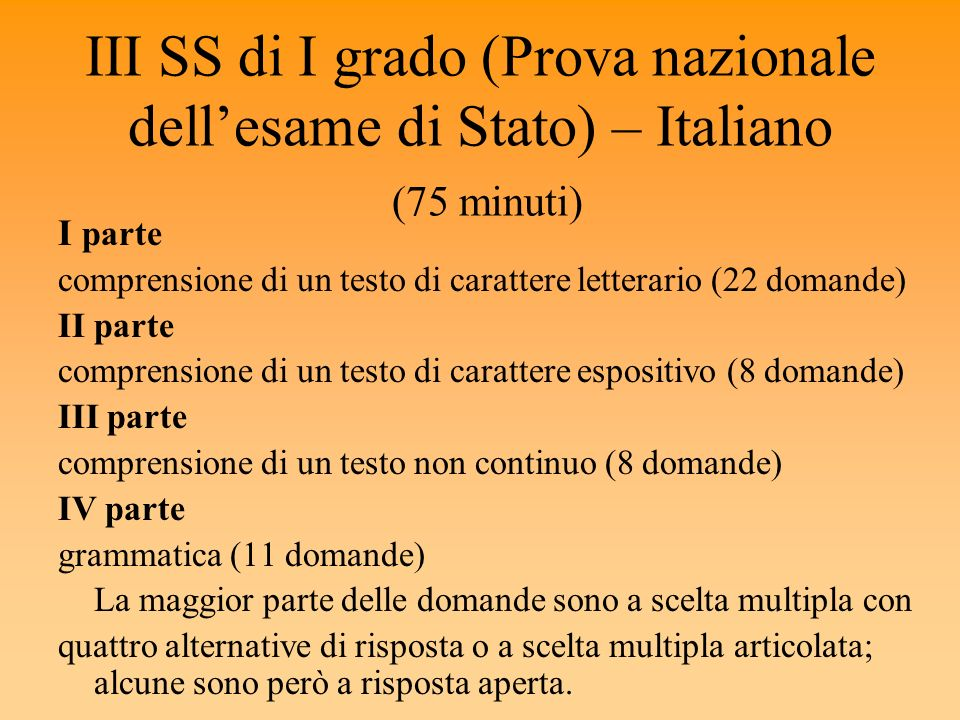 III SS di I grado (Prova nazionale dell'esame di Stato) – Italiano (75 minuti)