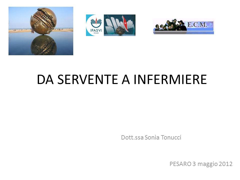 DA SERVENTE A INFERMIERE