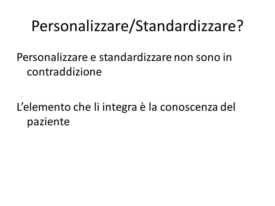 Personalizzare/Standardizzare