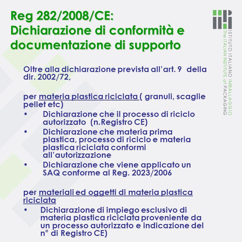 Reg 282/2008/CE: Dichiarazione di conformità e documentazione di supporto