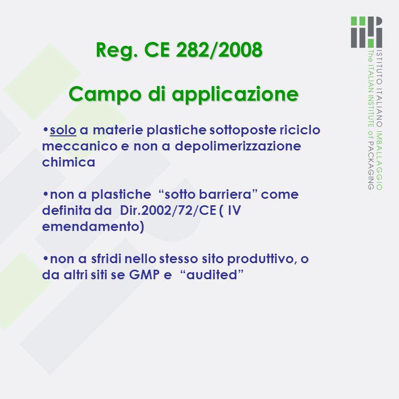 Reg. CE 282/2008 Campo di applicazione
