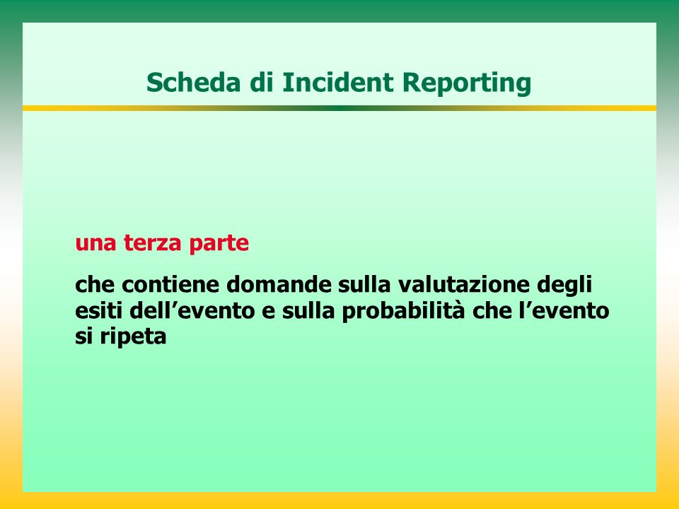Scheda di Incident Reporting