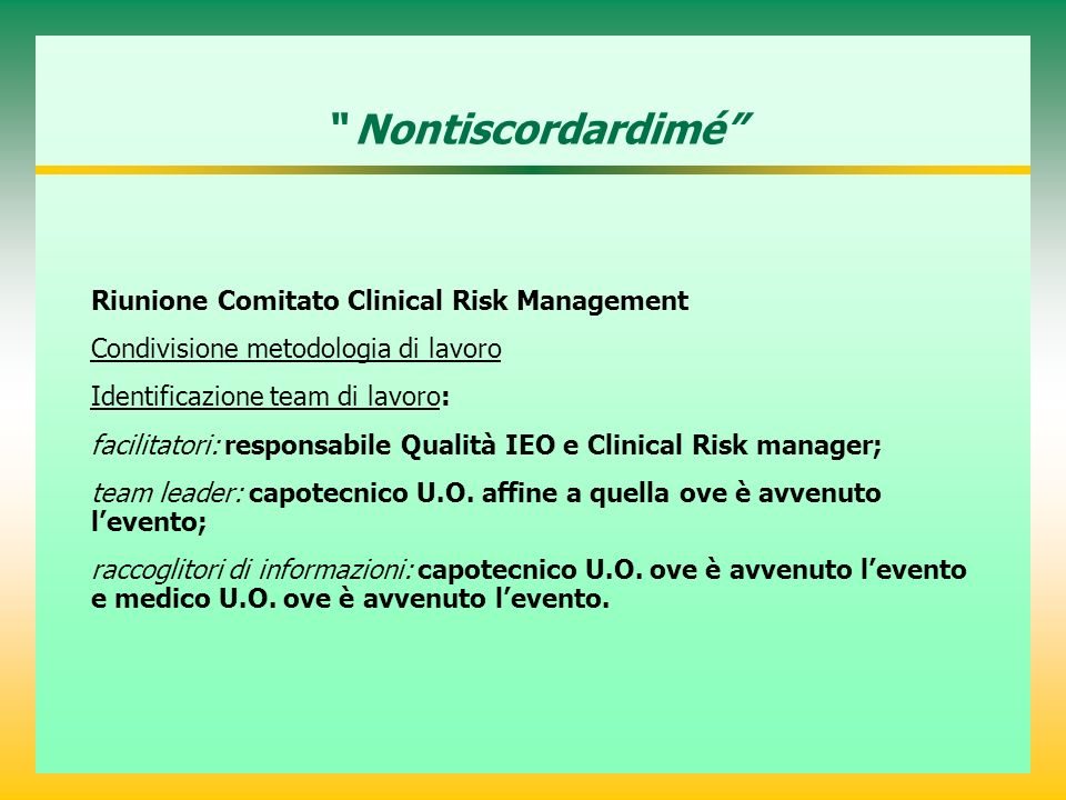 Nontiscordardimé Riunione Comitato Clinical Risk Management