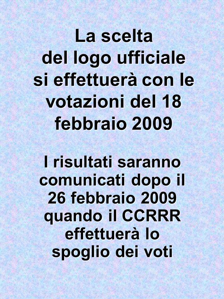 La scelta del logo ufficiale si effettuerà con le votazioni del 18 febbraio 2009