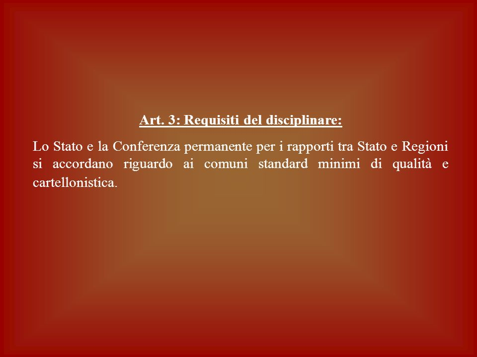 Art. 3: Requisiti del disciplinare: