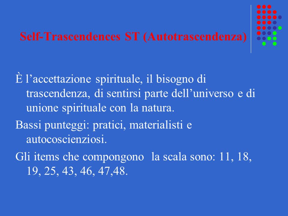 Self-Trascendences ST (Autotrascendenza)