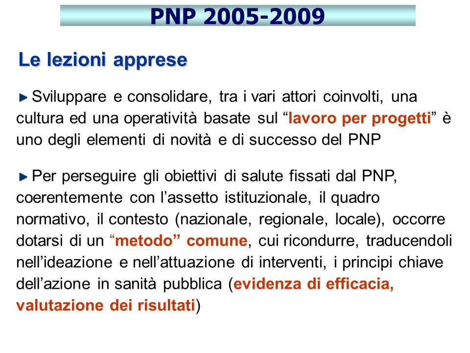 PNP 2005-2009 Le lezioni apprese