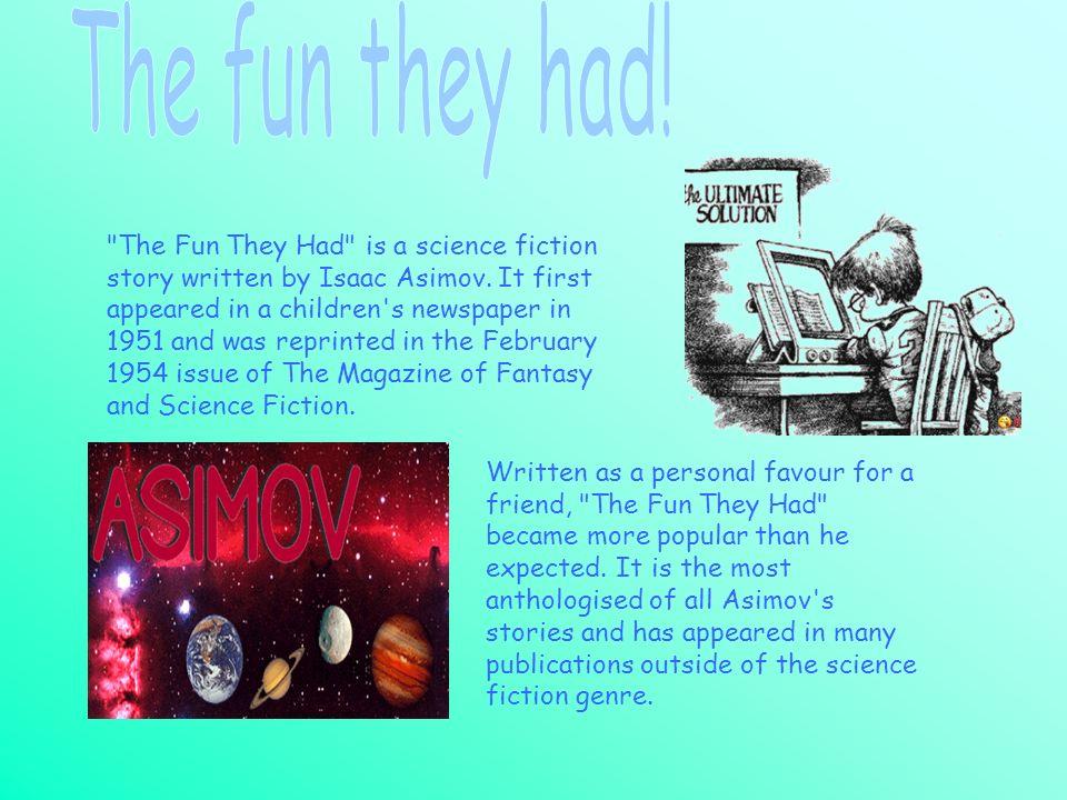 The fun they had!