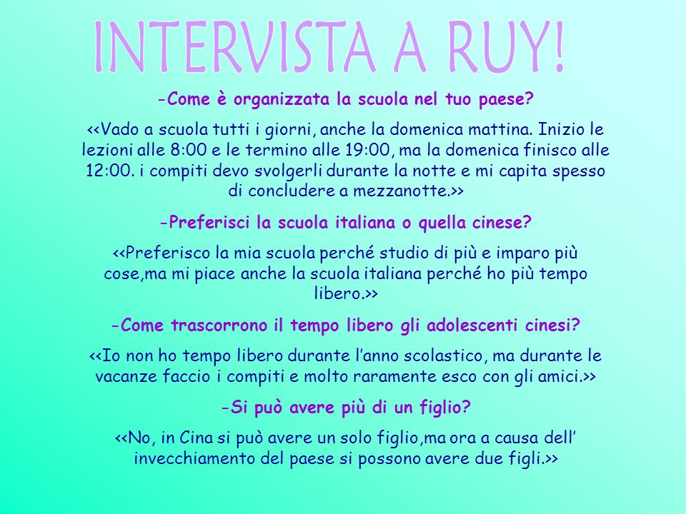 INTERVISTA A RUY! -Come è organizzata la scuola nel tuo paese