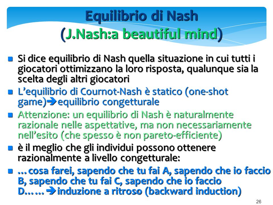 Equilibrio di Nash (J.Nash:a beautiful mind)