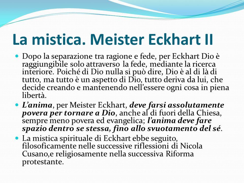 La mistica. Meister Eckhart II