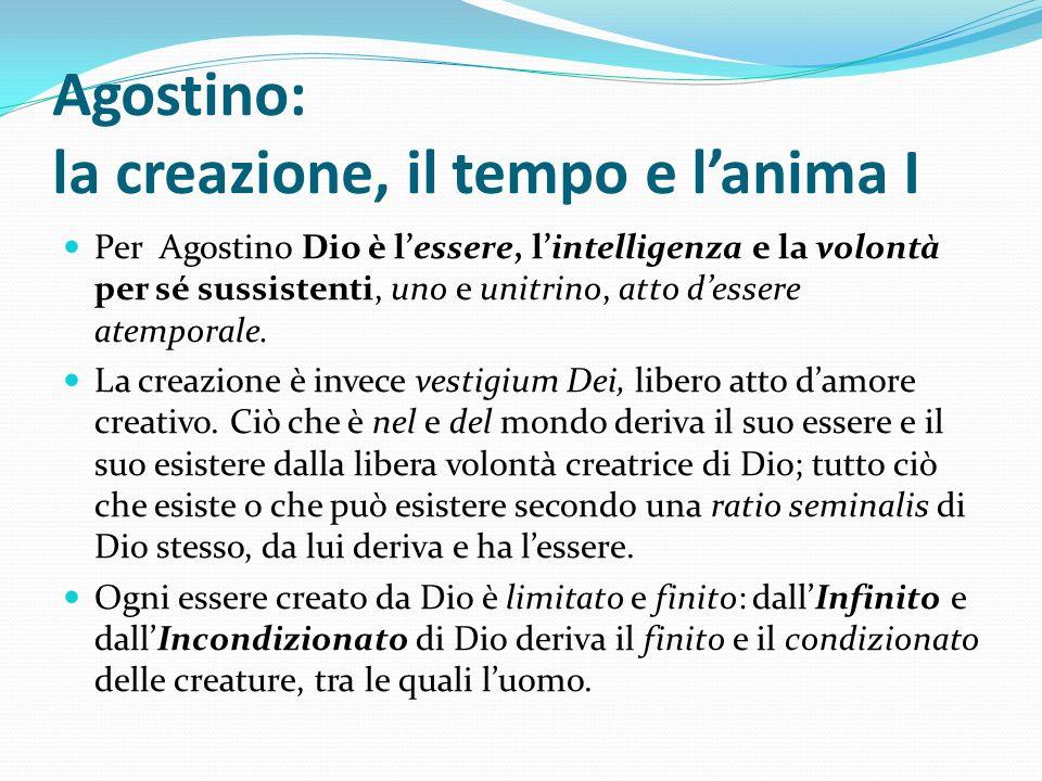 Agostino: la creazione, il tempo e l'anima I
