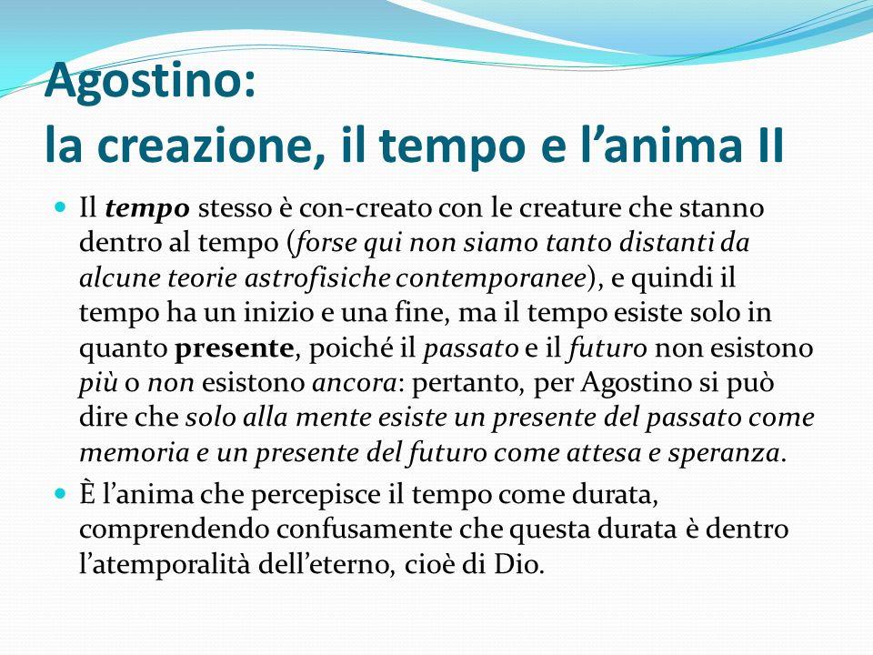 Agostino: la creazione, il tempo e l'anima II