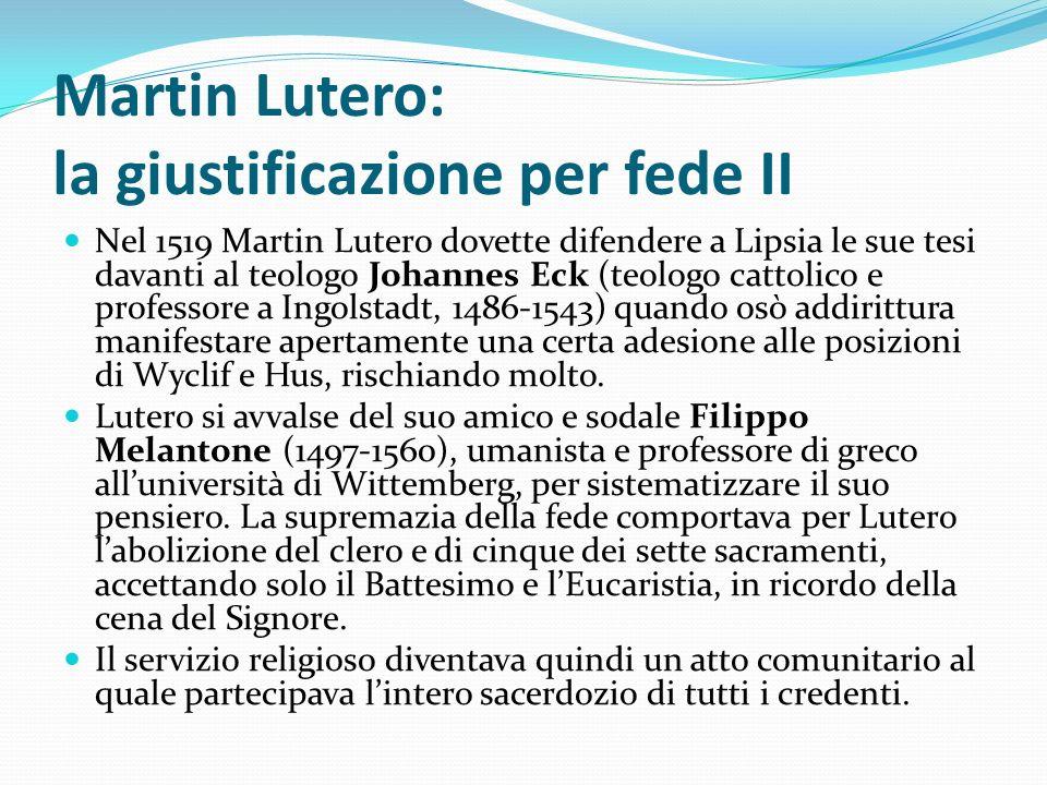 Martin Lutero: la giustificazione per fede II