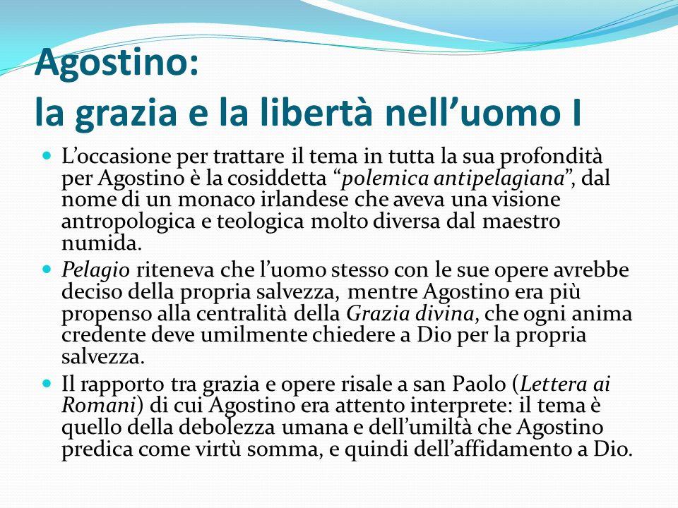 Agostino: la grazia e la libertà nell'uomo I