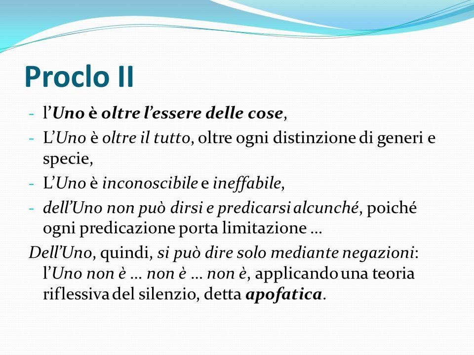 Proclo II l'Uno è oltre l'essere delle cose,
