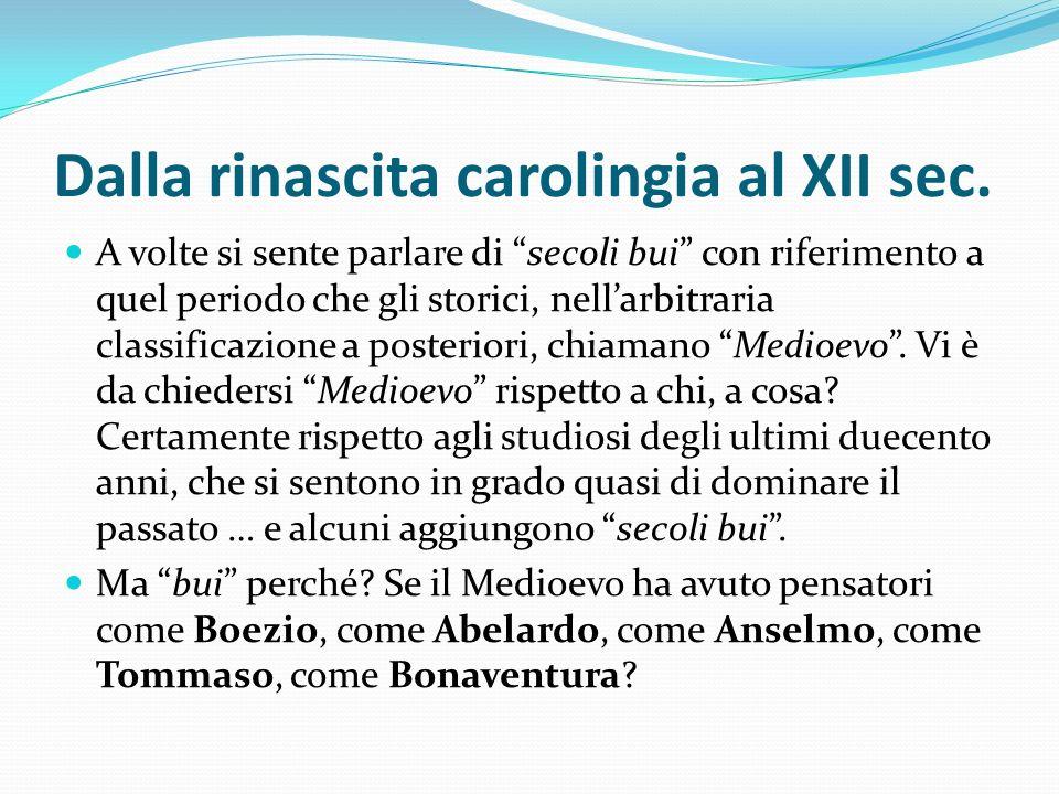 Dalla rinascita carolingia al XII sec.
