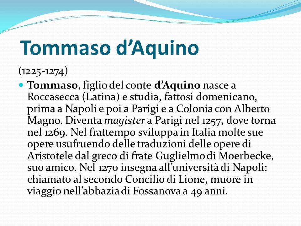 Tommaso d'Aquino (1225-1274)