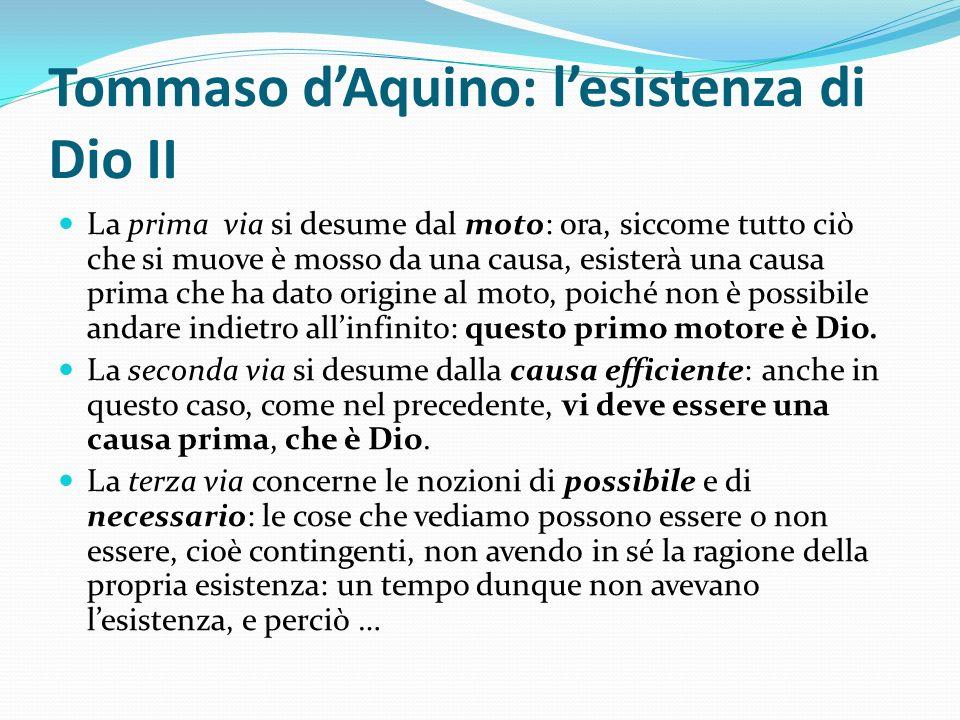 Tommaso d'Aquino: l'esistenza di Dio II
